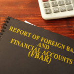 FBAR (Report of Foreign Bank and Financial Accounts)